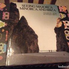 Libros de segunda mano: ESPECTACULAR Y LUJOSO TOMO EN INGLES SEEING MAJORCA MINORCA AND IBIZA MIRANDO MALLORCA MENORCA IBIZA. Lote 127874495