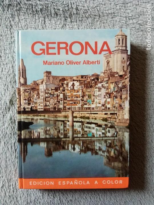 GERONA - MARIANO OLIVER ALBERTI, 1981.EVEREST. (Libros de Segunda Mano - Geografía y Viajes)