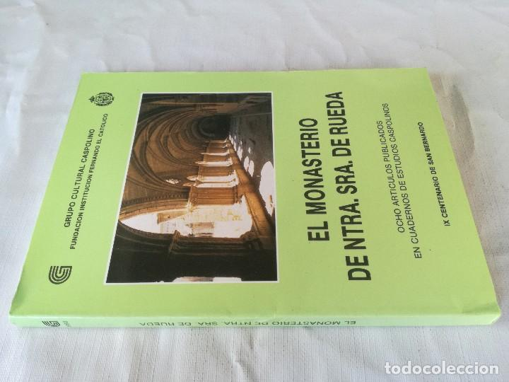 MONASTERIO NTRA SRA DE RUEDA-OCHO ARTICULOS PUBLICADOS CUADERNOS ESTUDIOS CASPOLINOS-ARAGON-ZARAGOZA (Libros de Segunda Mano - Geografía y Viajes)