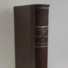Libros de segunda mano: SANT JOAN DE VILASSAR. (HISTÒRIA I GEOGRAFIA DE LA COMARCA VILASSANESA I DEL MARESME).. Lote 123198208