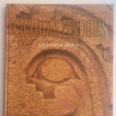Libros de segunda mano - Arqueología de las Ciudades perdidas - Las ciudades de los Incas - 128668103