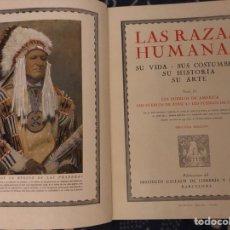 Libros de segunda mano: LAS RAZAS HUMANAS 2 TOMOS , BARCELONA INSTITUTO GALLACH 1945.. Lote 128820368