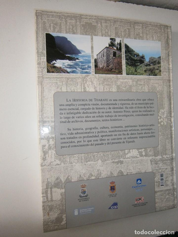 Libros de segunda mano: LA HISTORIA DE TIJARAFE Antonio Perez Perez 1 edicion 2005 - Foto 4 - 128877483