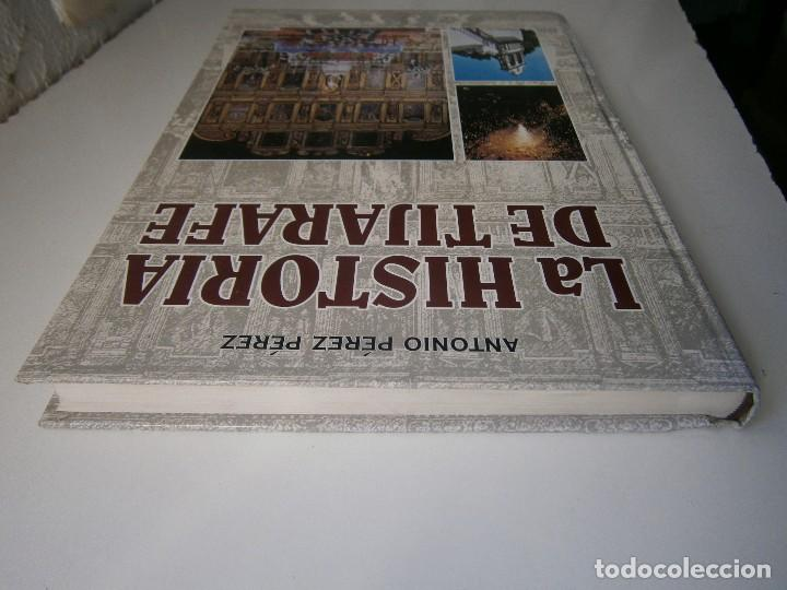Libros de segunda mano: LA HISTORIA DE TIJARAFE Antonio Perez Perez 1 edicion 2005 - Foto 7 - 128877483