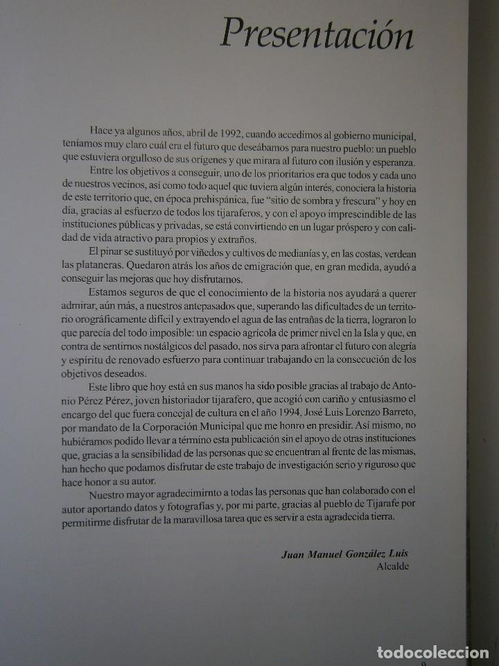Libros de segunda mano: LA HISTORIA DE TIJARAFE Antonio Perez Perez 1 edicion 2005 - Foto 11 - 128877483