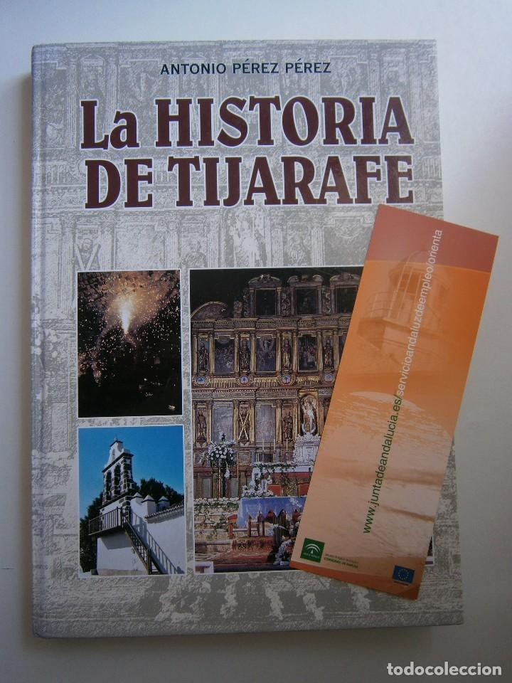 Libros de segunda mano: LA HISTORIA DE TIJARAFE Antonio Perez Perez 1 edicion 2005 - Foto 20 - 128877483
