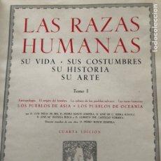 Libros de segunda mano: 2 TOMOS, LAS RAZAS HUMANAS, 4 EDICIÓN, 1956, INSTITUTO GALLACH. Lote 129375100