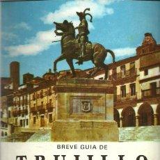 Libros de segunda mano: BREVE GUIA DE TRUJILLO - J. MORENO LAZARO - 1985. Lote 129693499
