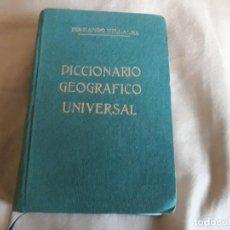 Libros de segunda mano: DICCIONARIO GEOGRÁFICO UNIVERSAL . FERNANDO VILLALBA .MADRID GRAFICAS HUERFANOS EJERCITO DEL AIRE. Lote 130417462
