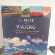 Libros de segunda mano: EL ATLAS DEL VIAJERO. Lote 130798719