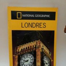 Libros de segunda mano: NATIONAL GEOGRAPHIC GUIA DE LONDRES - RBA 2006. Lote 131096085