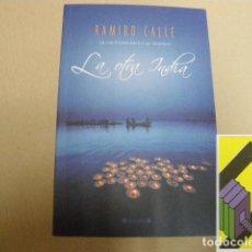 Libros de segunda mano: CALLE, RAMIRO:LA OTRA INDIA. Lote 131180728