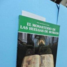 Libros de segunda mano: EL MONASTERIO DE LAS HUELGAS DE BURGOS. DE LA CRUZ, FRAY VALENTIN. COL. IBÉRICA. ED. EVEREST. Lote 131224852