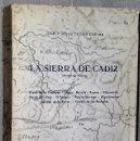 Libros de segunda mano: LA SIERRA DE CADIZ (PRIMERA PARTE). Lote 131666270