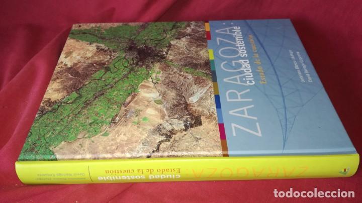 ZARAGOZA CIUDAD SOSTENIBLE-ESTADO DE LA CUESTION (Libros de Segunda Mano - Geografía y Viajes)