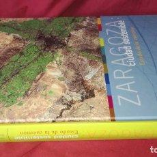 Libros de segunda mano - ZARAGOZA CIUDAD SOSTENIBLE-ESTADO DE LA CUESTION - 131723358