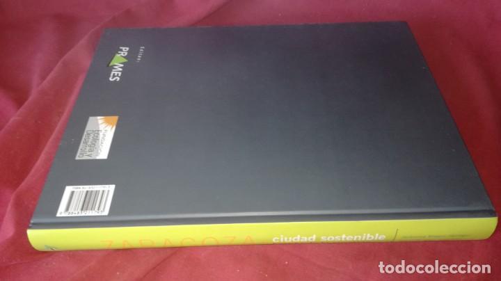 Libros de segunda mano: ZARAGOZA CIUDAD SOSTENIBLE-ESTADO DE LA CUESTION - Foto 2 - 131723358