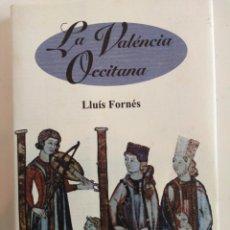 Livres d'occasion: LA VALENCIA OCCITANA,LLUIS FORNES,1995,SIMIL PIEL CON SOBEC.151P FOTOS E ILUSTRACIONES. Lote 131740434