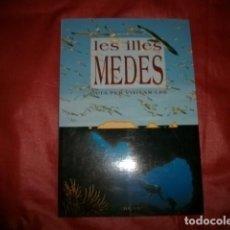 Libros de segunda mano: GUÍA PER VISITAR LES ILLES MEDES - RAMÓN FORTIÀ RIUS. Lote 132037566