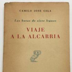 Libros de segunda mano: VIAJE A LA ALCARRIA. - CELA, CAMILO JOSÉ. MADIRD, 1948. PRIMERA EDICIÓN. REVISTA DE OCCIDENTE.. Lote 114798267
