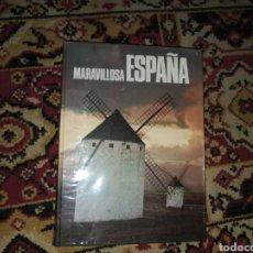 Libros de segunda mano: MARAVILLOSA ESPAÑA. Lote 132415910