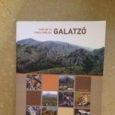 Libros de segunda mano: GUÍA FINCA PÚBLICA GALATZÓ (GOVERN DE LES ILLES BALEARS). Lote 132472943