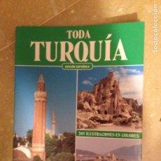 Libros de segunda mano: TODA TURQUÍA. 205 ILUSTRACIONES EN COLORES (BONECHI). Lote 132684287