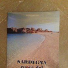 Libros de segunda mano: SARDEGNA CUORE DEL MEDITERRANEO (SALVATORE COLOMO). Lote 132766301