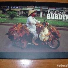 Libros de segunda mano: BIKES OF BURDEN / MOTOCICLETAS DE CARGA / VIETNAM. Lote 132784046
