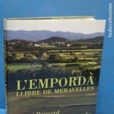 Libros de segunda mano: L'EMPORDÀ. LLIBRE DE MERAVELLES.(1ªEDI. 1996)-ANTONI PUIGVERD. Lote 132991986