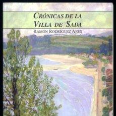 Libros de segunda mano: CRÓNICAS DE LA VILLA DE SADA (GALICIA). Lote 133014582
