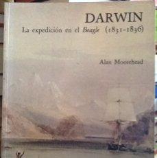 Libros de segunda mano: DARWIN - LA EXPEDICIÓN DE EL BEAGLE (1831-1836). Lote 133139046