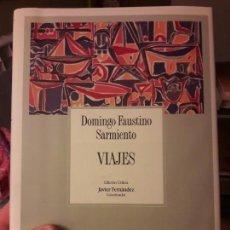 Libros de segunda mano: VIAJES, D.F. SARMIENTO. ED. FONDO DE CULTURA ECONOMICA. 1993. RARO. Lote 133426418