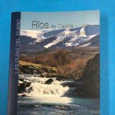 Libros de segunda mano: RIOS DE CASTILLA Y LEON. LA PESCA: ESPECIES, COTOS Y ACTUALIDAD PISCICOLA - LA POSADA 2010. Lote 133653107