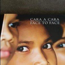 Libros de segunda mano: CARA A CARA/ FACE TO FACE. CAMBOYA/ CAMBODIA. SANSA.SAUCE 2010 1ª EDICION. MULTIPES DE FOTOGRAFIAS. . Lote 134030754