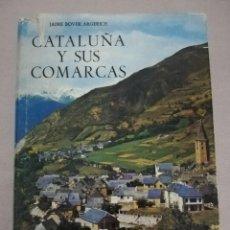 Libros de segunda mano: CATALUÑA Y SUS COMARCAS. Lote 134098046