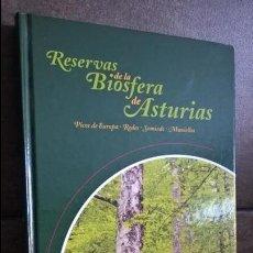 Libros de segunda mano: RESERVAS DE LA BIOSFERA DE ASTURIAS. PICOS DE EUROPA, REDES, SOMIEDO Y MUNIELLOS. ILUSTRADO. . Lote 134409838