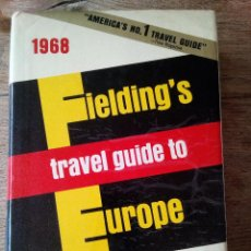 Libros de segunda mano: FIELDING'S TRAVEL GUIDE TO EUROPE 1968 - AMERICA'S NO.1 TRAVEL GUIDE. EN INGLÉS (ENVÍO 4,31€). Lote 134951098