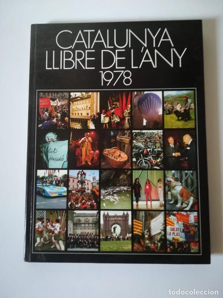 CATALUNYA LLIBRE DE L´ANY 1978 TAPA DURA (Libros de Segunda Mano - Geografía y Viajes)