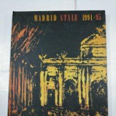 Libros de segunda mano: MADRID STYLE 1994-95 / BOOK STYLE. TDK258. Lote 135361646