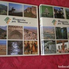 Libros de segunda mano: RECORRIDOS POR NAVARRA. 2 TOMOS. 40 ITINERARIOS. COMPLETO Y EN PERFECTO ESTADO. Lote 135553054
