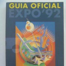 Libros de segunda mano: COLECCIONISMO EXPO´92 DE SEVILLA : GUIA OFICIAL.. Lote 135554726