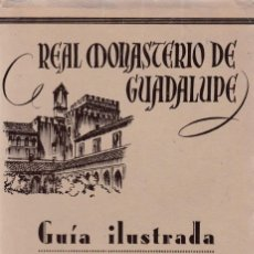 Libros de segunda mano: REAL MONASTERIO DE GUADALUPE - GUÍA ILUSTRADA - FOURNIER ED. 1951 / VITORIA. Lote 135698727