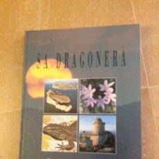 Libros de segunda mano: SA DRAGONERA. PARC NATURAL (CONSELL INSULAR DE MALLORCA). Lote 135783153