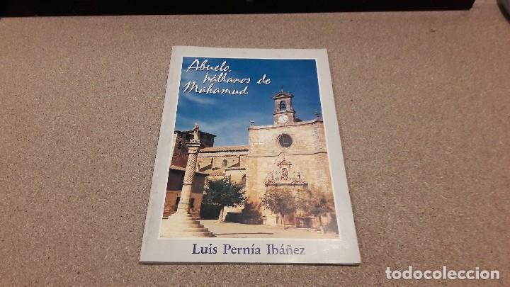 ABUELO HABLAMOS DE MAHAMUD....BURGOS... LUIS PERNÍA IBÁÑEZ...1988... segunda mano