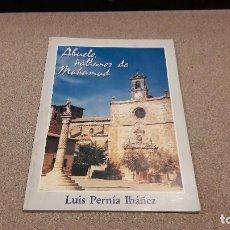 Libros de segunda mano: ABUELO HABLAMOS DE MAHAMUD....BURGOS... LUIS PERNÍA IBÁÑEZ...1988.... Lote 136021862
