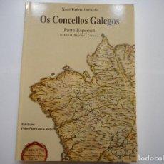 Libros de segunda mano: XOSÉ FARIÑA JAMARDO OS CONCELLOS GALEGOS. PARTE ESPECIAL TOMO II (BEGONTE-CARNOTA) Y90557. Lote 136459074