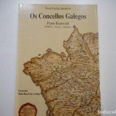 Libros de segunda mano: XOSÉ FARIÑA JAMARDO OS CONCELLOS GALEGOS. PARTE ESPECIAL TOMO V (IRIXOA-MOECHE) Y90560. Lote 136459366