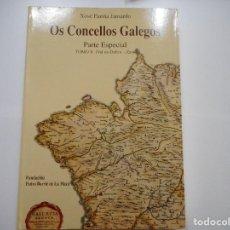 Libros de segunda mano: XOSÉ FARIÑA JAMARDO OS CONCELLOS GALEGOS. PARTE ESPECIAL TOMO X (VAL DO DUBRA-ZAS) Y90565. Lote 136459990