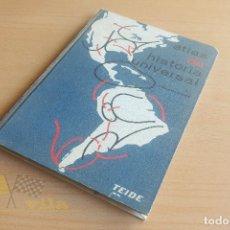 Libros de segunda mano: ATLAS DE HISTORIA UNIVERSAL - J. VICENS VIVES - TEIDE - 1968. Lote 136543846